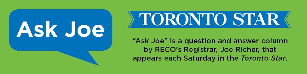 RECO's Ask Joe column in the Toronto Star