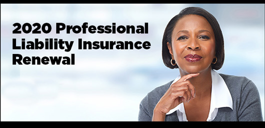 2020 Professional Liability Insurance Renewal