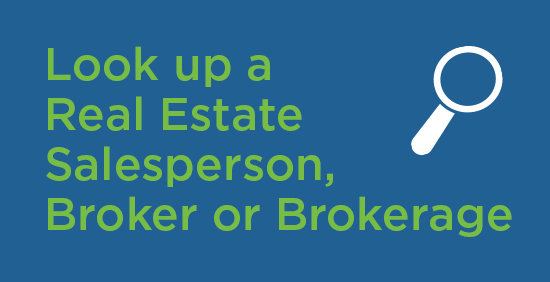 Look up a Real Estate Salesperson, Broker or Brokerage