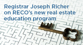 Registrar Joseph Richer on RECO's new real estate education program